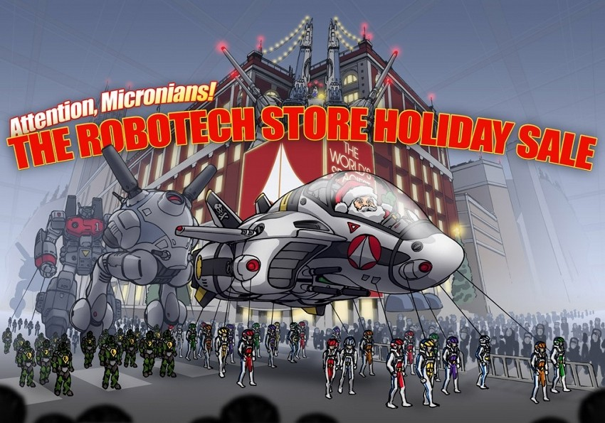 THE ROBOTECH STORE HOLIDAY SALE IS ON! UPDATED